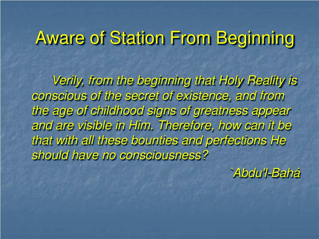 Aware of Station From Beginning