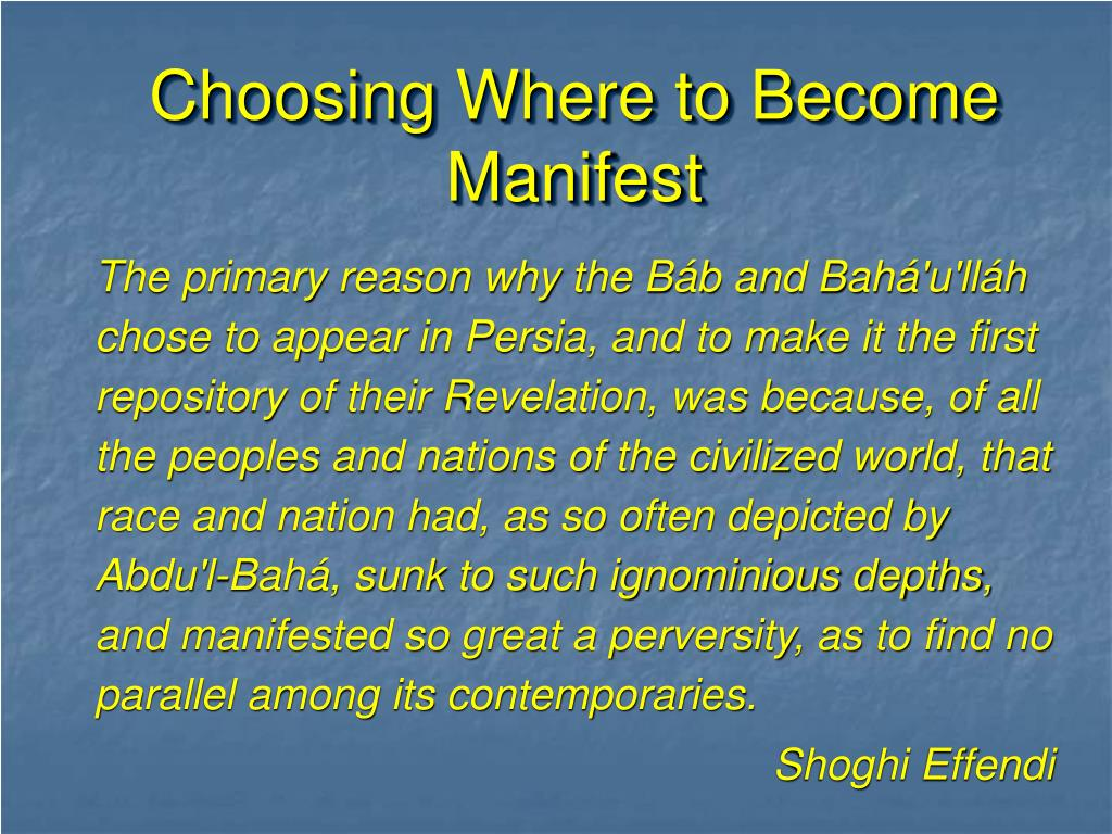 Choosing Where to Become Manifest