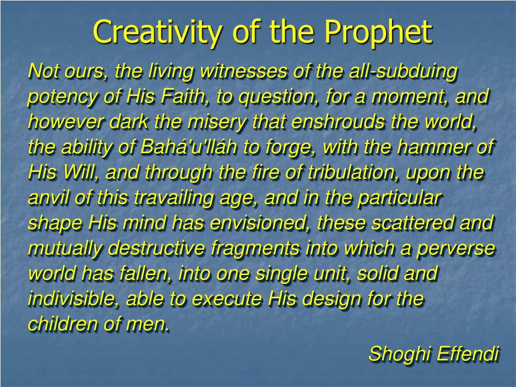 Creativity of the Prophet