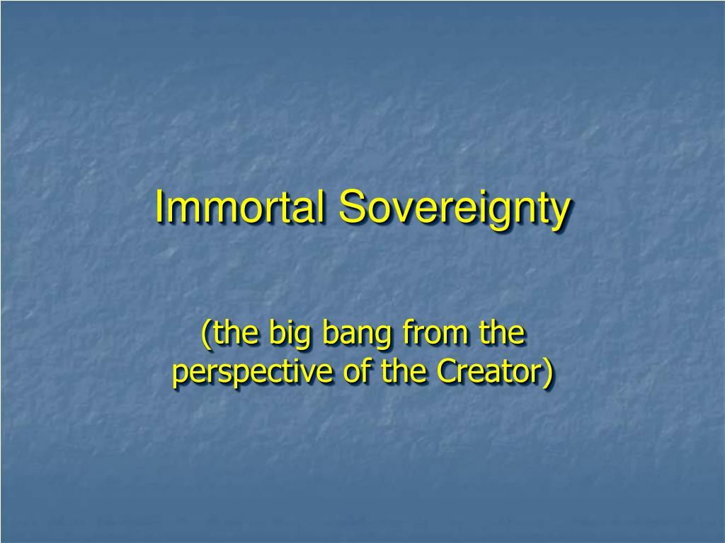 Immortal Sovereignty