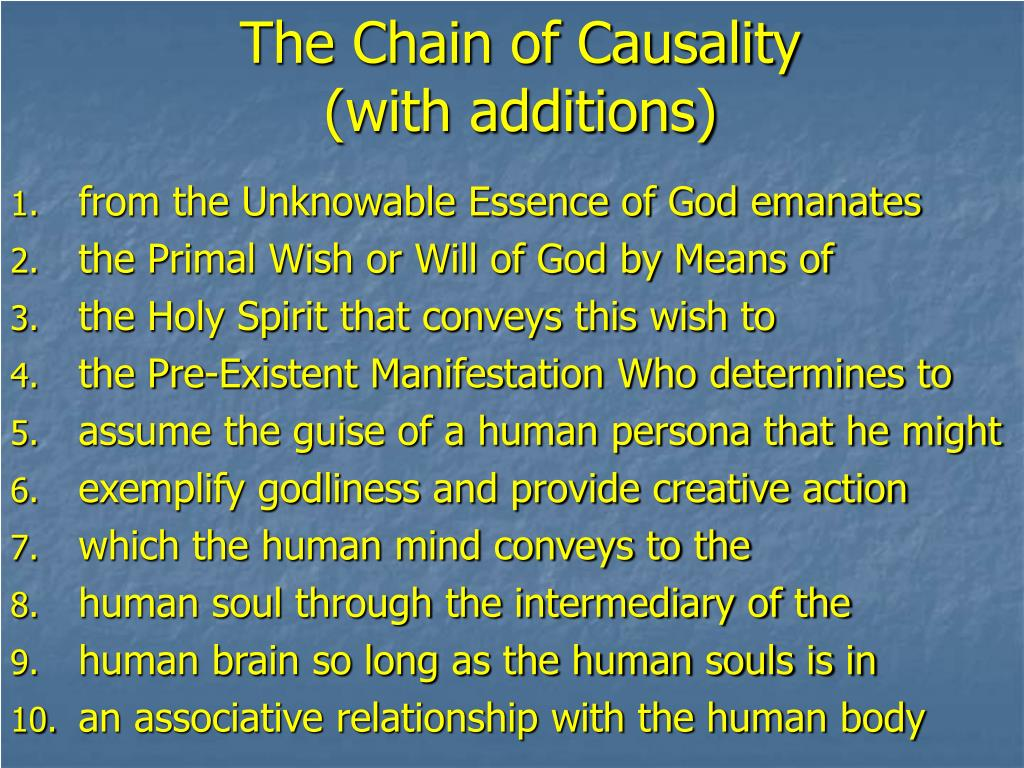 The Chain of Causality