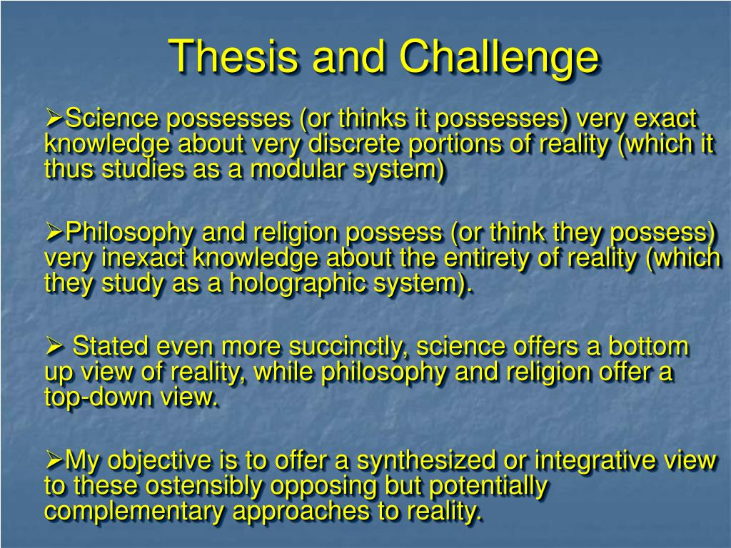 Thesis and Challenge