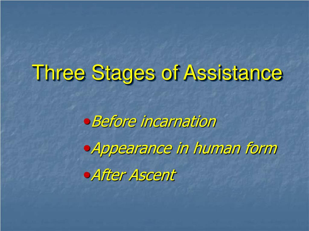 Three Stages of Assistance