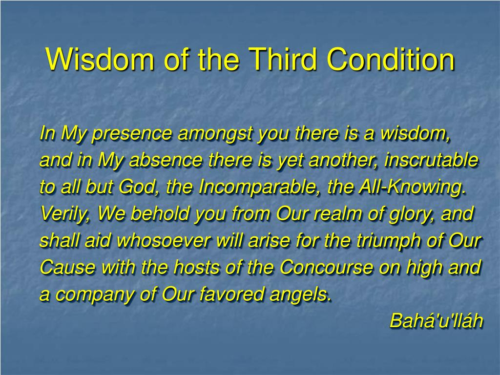 Wisdom of the Third Condition