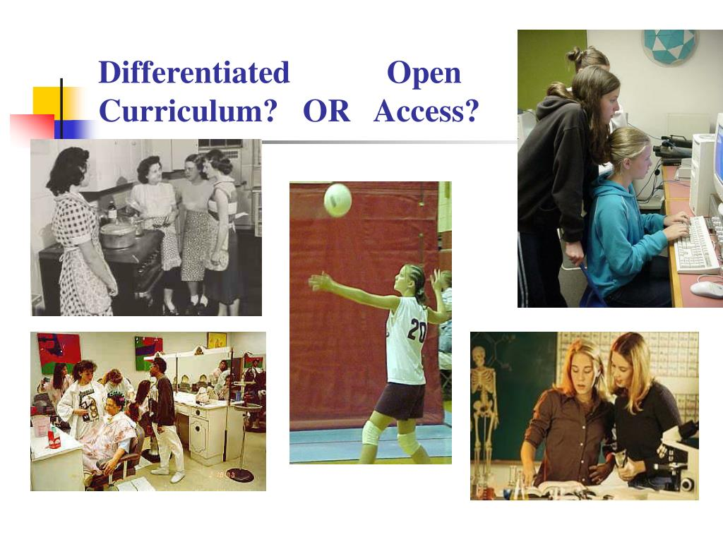 Differentiated            Open