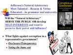 jefferson s natural aristocracy most talented reason virtue educated in grammar and university