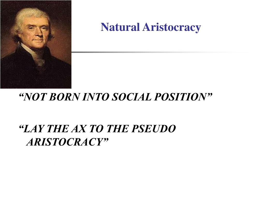 Natural Aristocracy