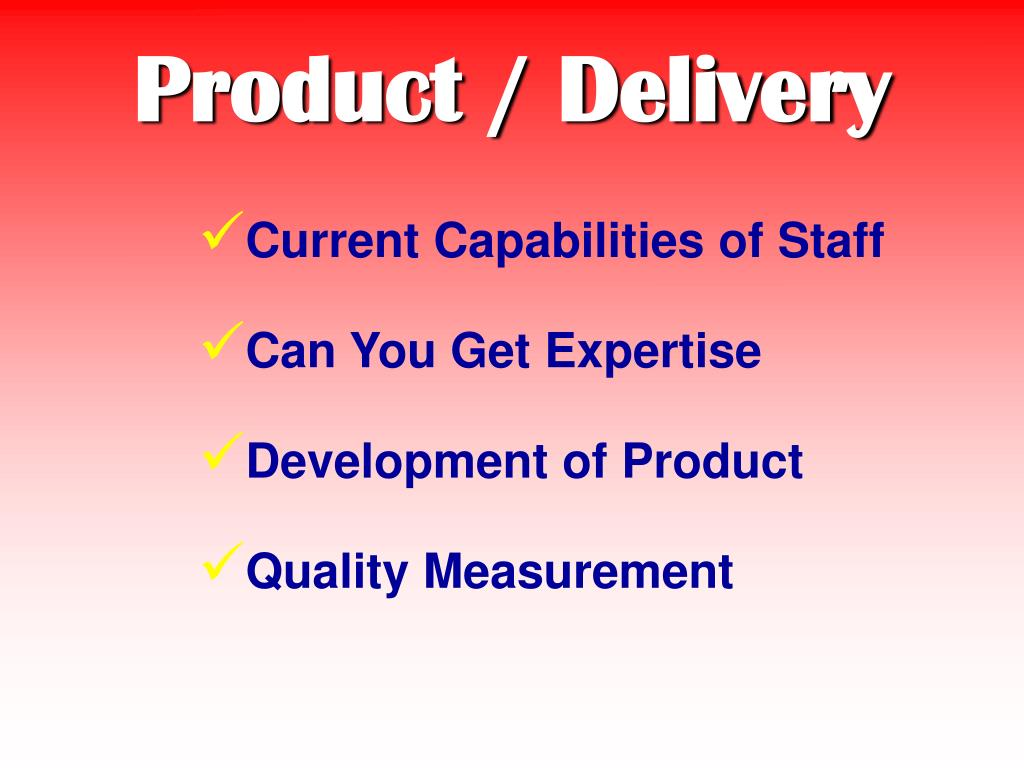 Product / Delivery