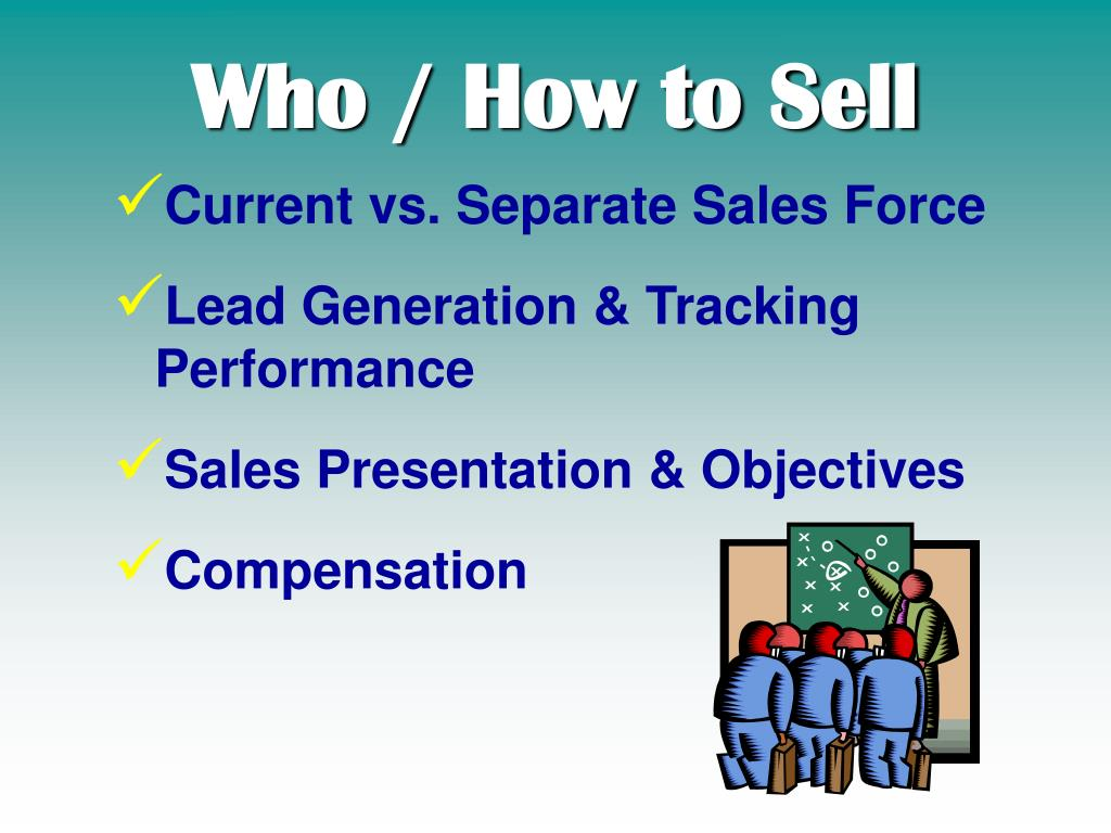 Who / How to Sell