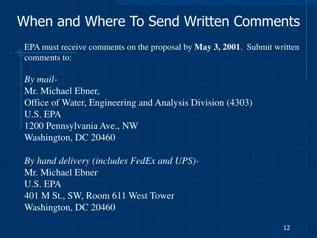 When and Where To Send Written Comments