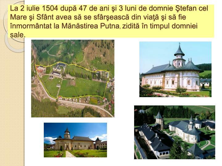 La 2 iulie 1504 după 47 de