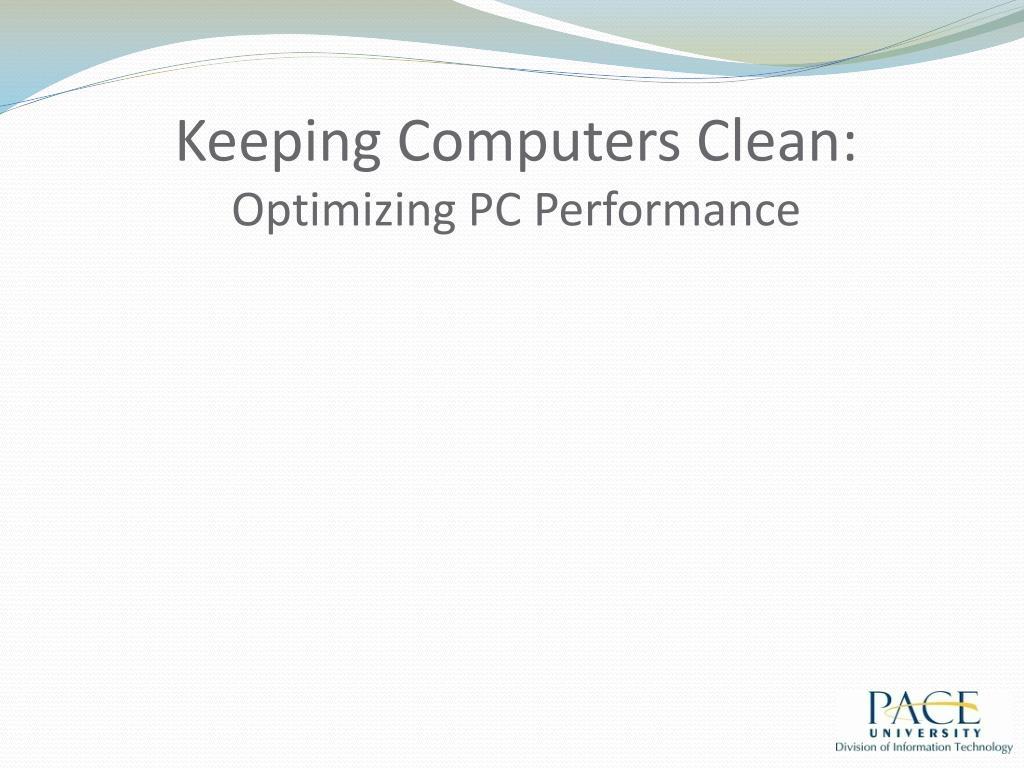 Keeping Computers Clean: