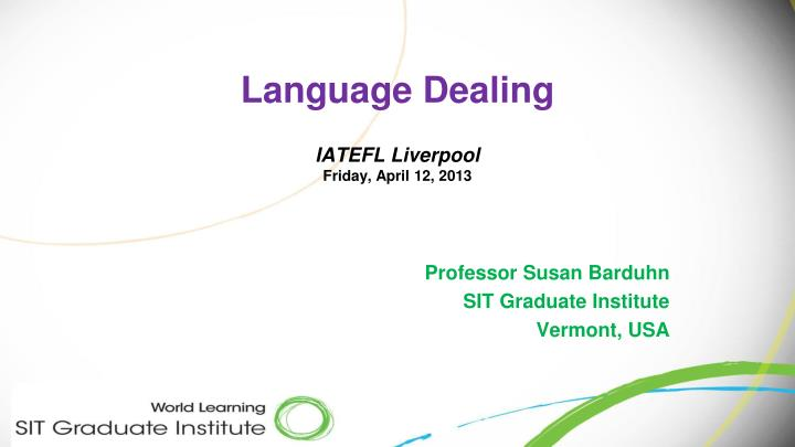 Language dealing iatefl liverpool friday april 12 2013
