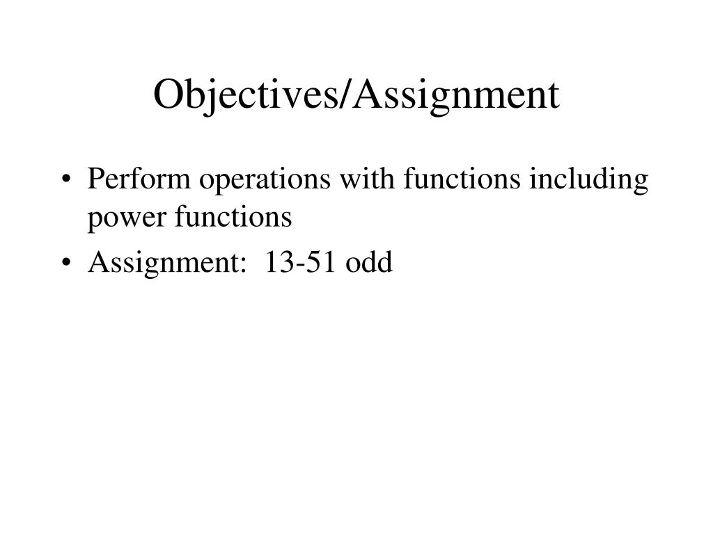 Objectives/Assignment