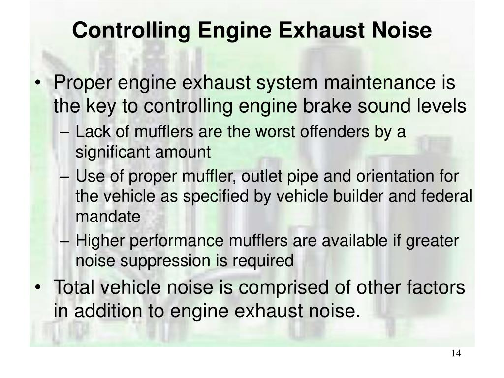 Controlling Engine Exhaust Noise