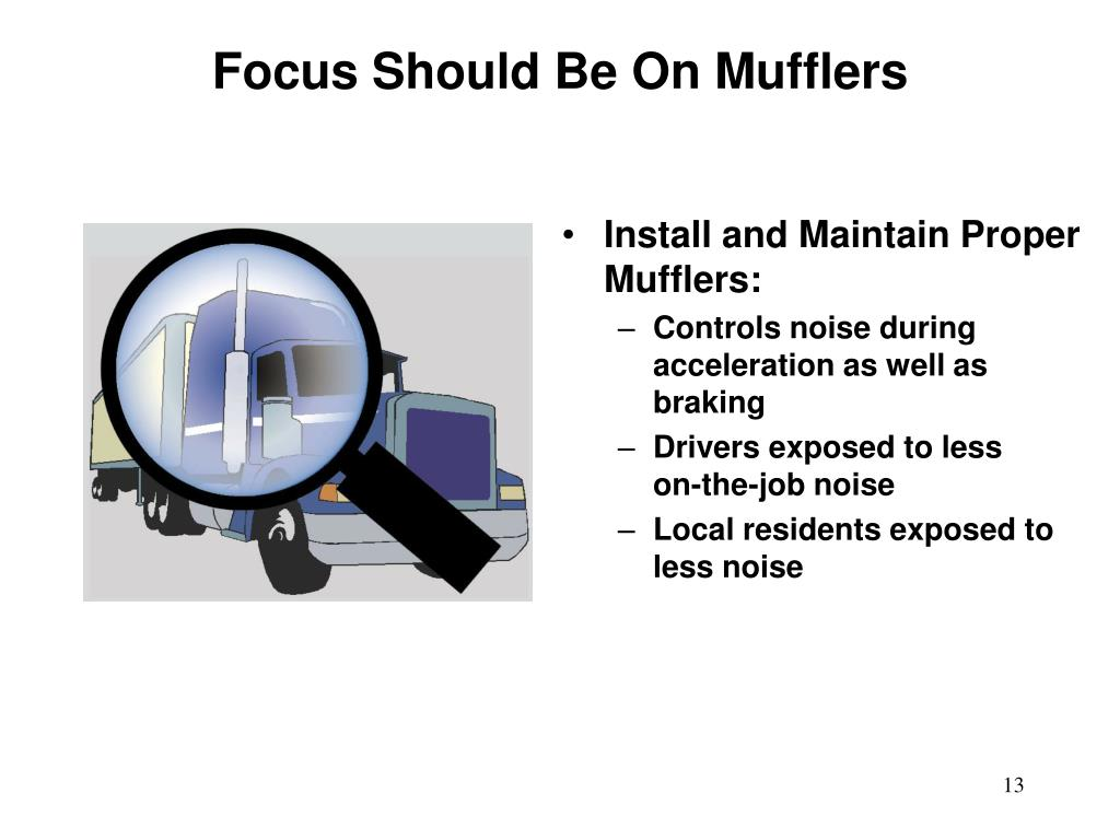 Focus Should Be On Mufflers