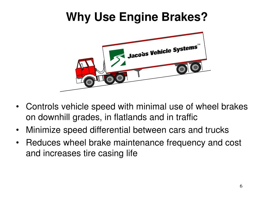 Why Use Engine Brakes?