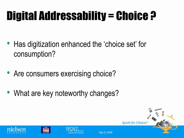 Digital addressability choice
