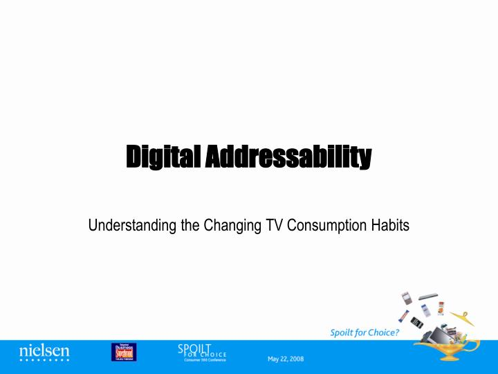 Digital addressability