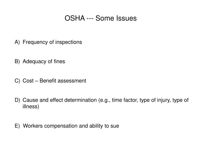 OSHA --- Some Issues