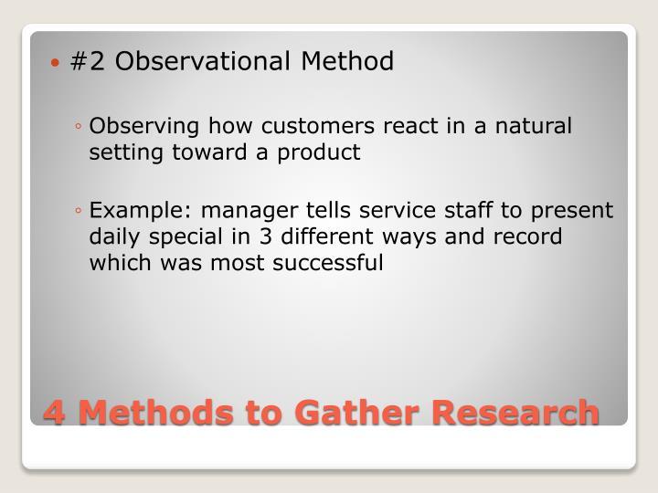 #2 Observational Method