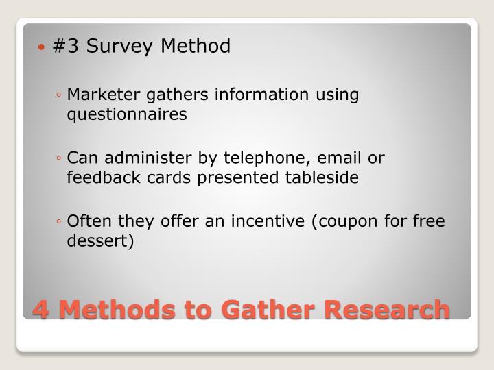 #3 Survey Method