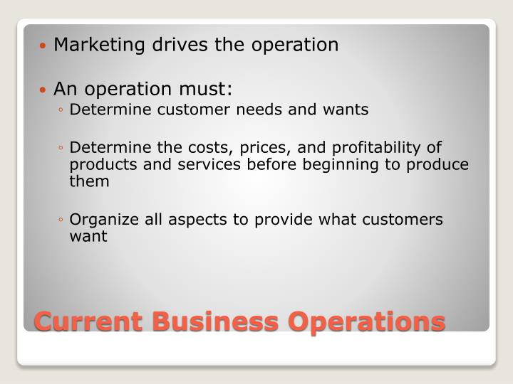 Marketing drives the operation