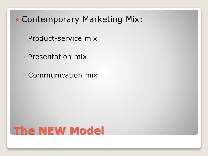 Contemporary Marketing Mix:
