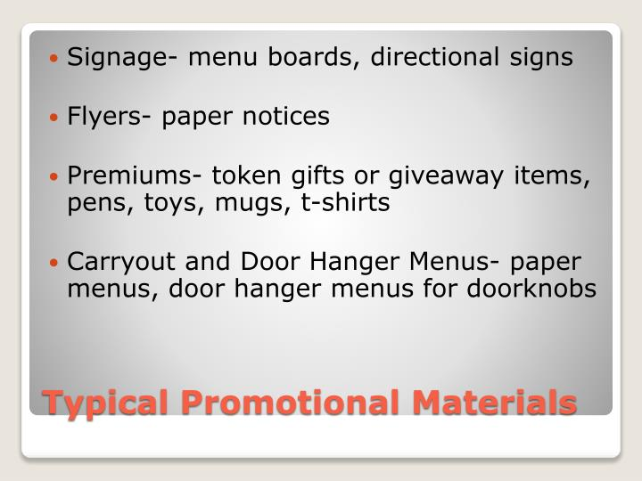 Signage- menu boards, directional signs