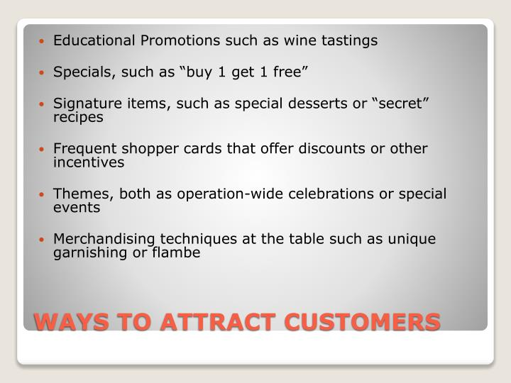 Educational Promotions such as wine tastings
