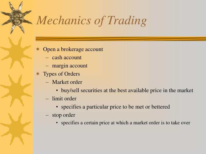 Mechanics of Trading