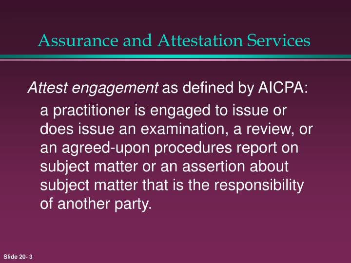 Assurance and attestation services3
