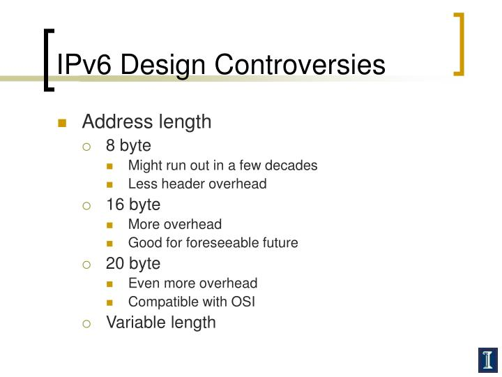 IPv6 Design Controversies