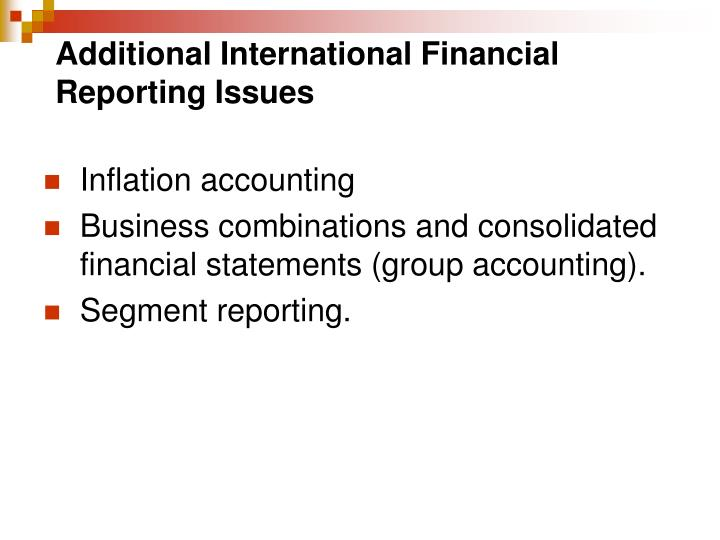 Additional International Financial Reporting Issues