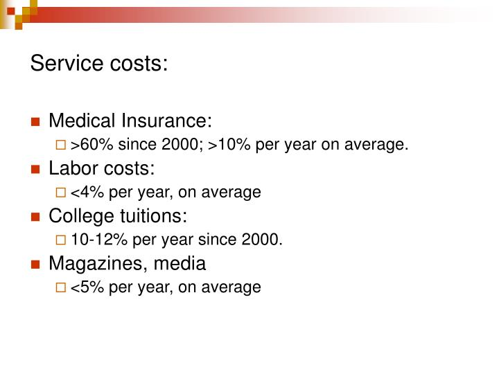 Service costs:
