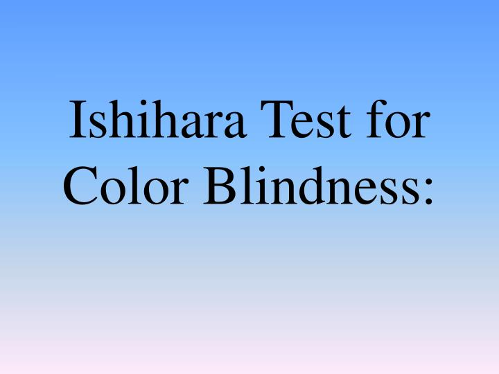 Ishihara Test for Color Blindness: