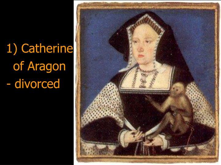 1) Catherine