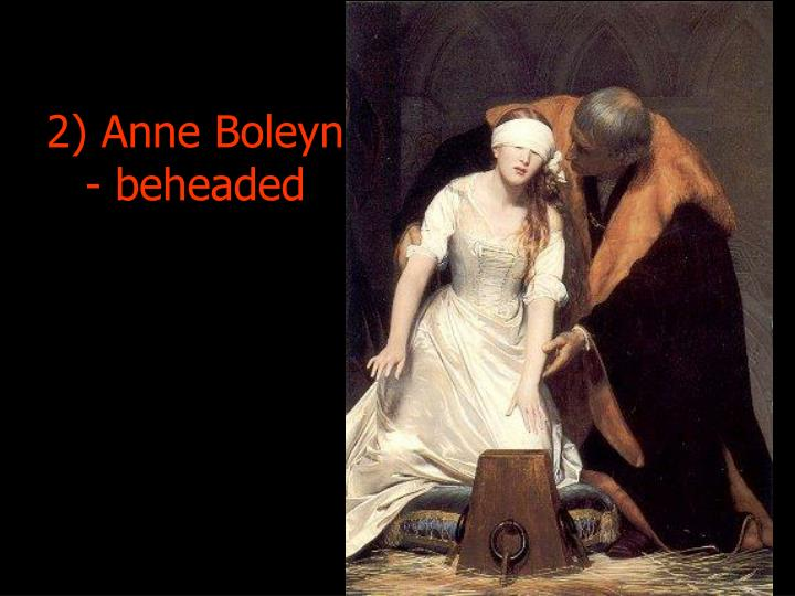 2) Anne Boleyn