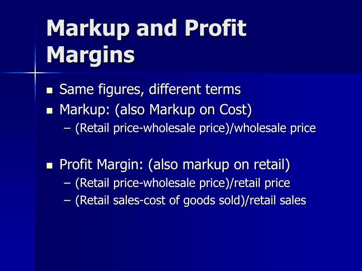 Markup and Profit Margins
