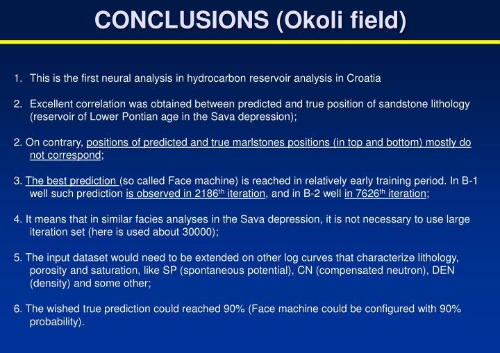 CONCLUSIONS (Okoli field)