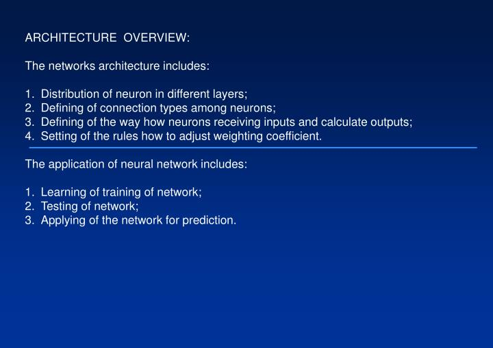ARCHITECTURE  OVERVIEW: