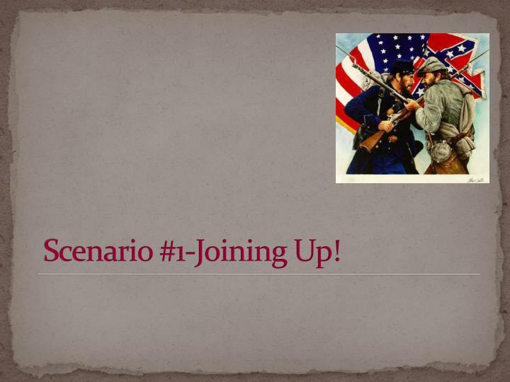 Scenario #1-Joining Up!