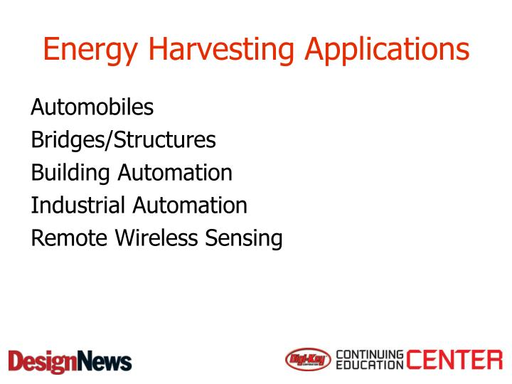 Energy Harvesting Applications