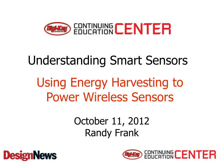 Using Energy Harvesting to Power Wireless Sensors