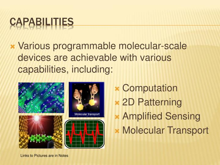 Various programmable molecular-scale devices are achievable with various capabilities, including: