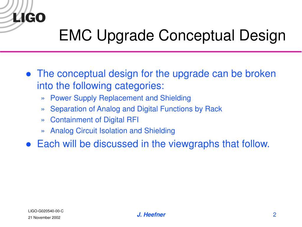 EMC Upgrade Conceptual Design