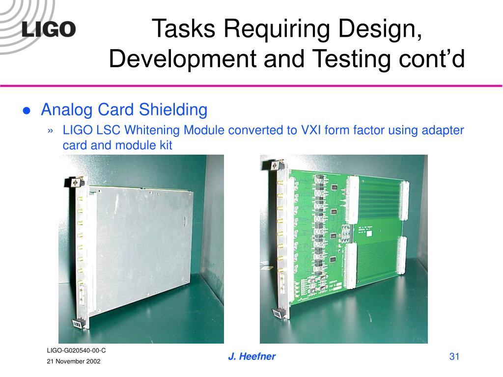 Tasks Requiring Design, Development and Testing cont'd