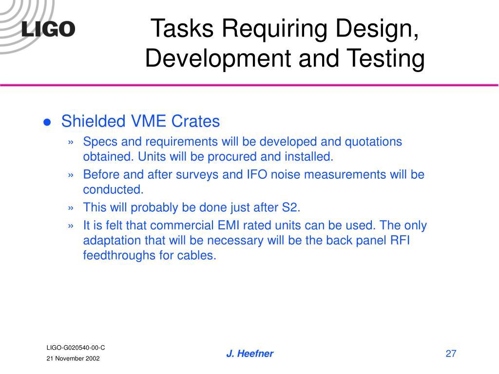 Tasks Requiring Design, Development and Testing