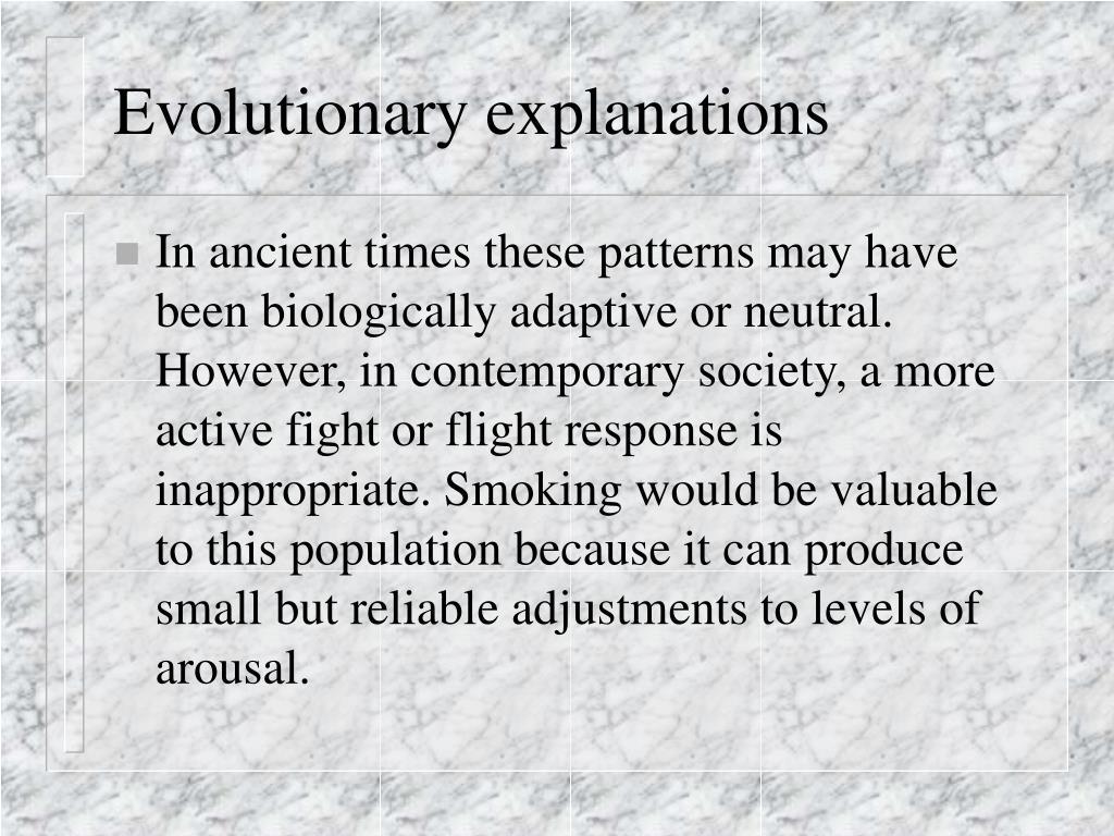 Evolutionary explanations