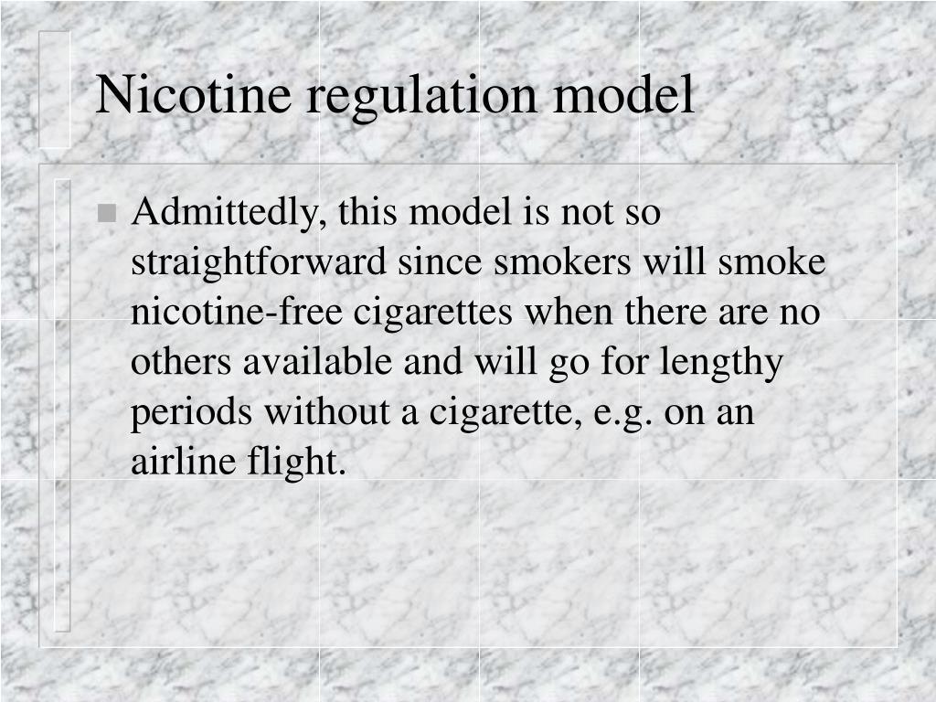 Nicotine regulation model